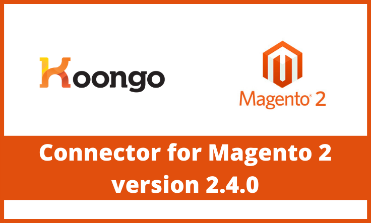 Connector for Magento 2, version 2.4.0