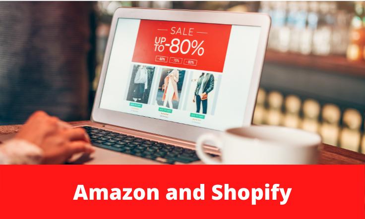 Amazon e Shopify